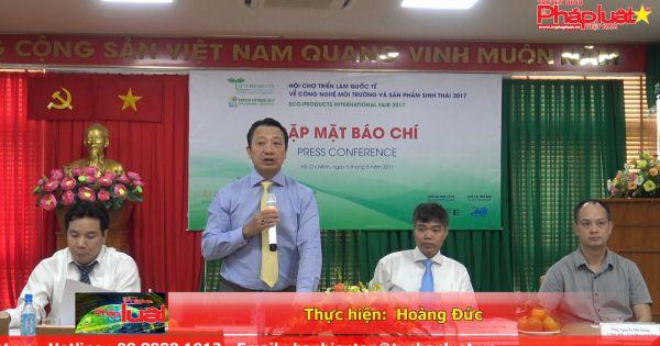Doanh nghiệp Việt Nam còn khá thờ ơ với vấn đề môi trường