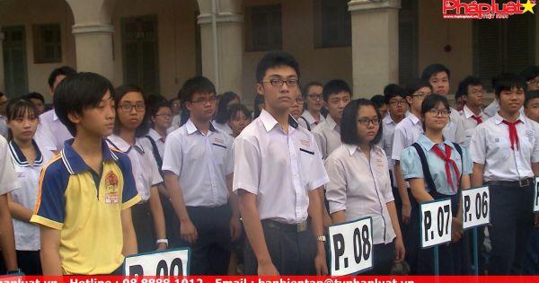 TPHCM: Hơn 72.000 thí sinh bước vào kỳ thi tuyển sinh vào lớp 10