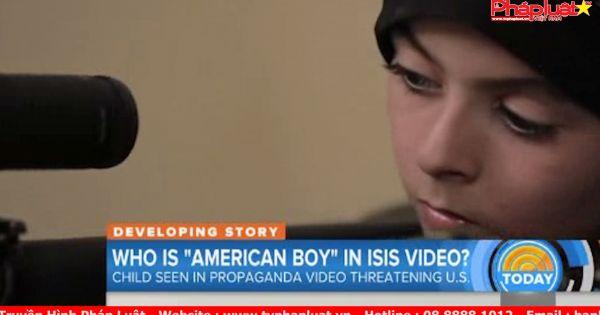 Hoa Kỳ đang cố gắng xác định danh tính cậu bé 'Mỹ' trong Video của IS