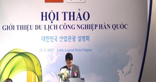 Việt Nam – Hàn Quốc xúc tiến hợp tác du lịch công nghiệp