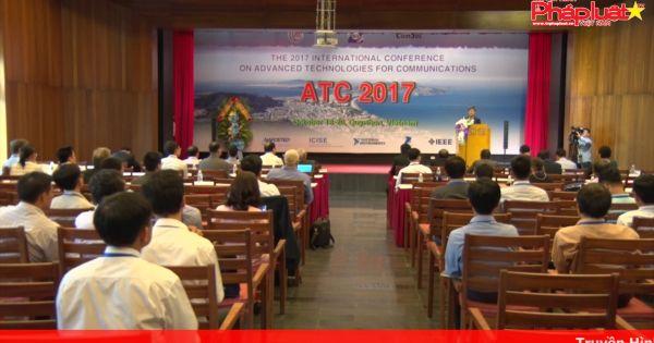 Bình Định: Khai mạc Hội nghị quốc tế 2017 về các công nghệ tiên tiến trong truyền thông