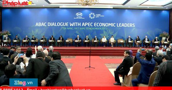 APEC CEO Summit 2017: Toàn cầu hóa và hội nhập vì sự phát triển