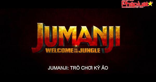 Jumanji - trò chơi kỳ ảo được giới phê bình quốc tế hết lời khen ngợi