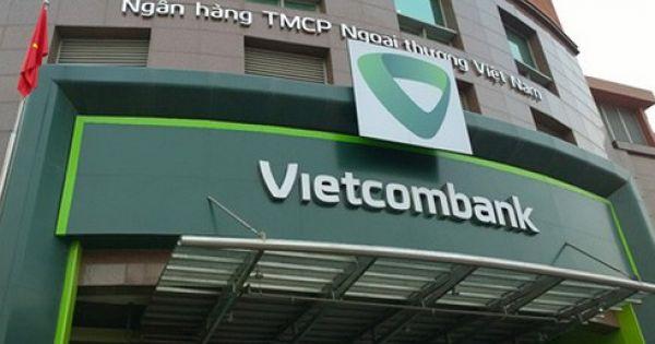 Thanh tra Chính phủ chỉ ra nhiều sai phạm tại ngân hàng Vietcombank