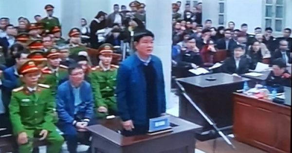 Ngày thứ 2 xét xử đại án Đinh La Thăng: Cách ly ông Đinh La Thăng và Trịnh Xuân Thanh