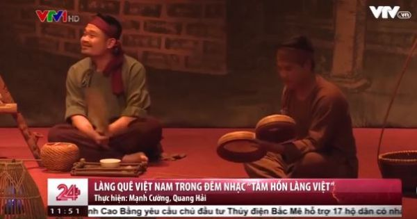 """Làng quê Việt Nam trong đêm nhạc """"Tâm hồn làng Việt"""""""