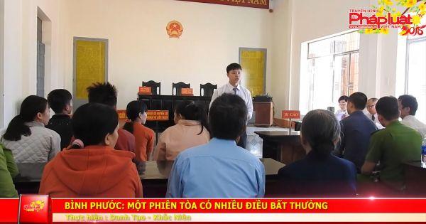 Huyện Bù Đăng (Bình Phước): Một phiên tòa có những điều bất thường