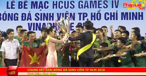 Chung kết giải bóng đá sinh viên TP HCM 2018