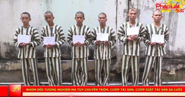 Nhóm đối tượng nghiện ma túy chuyên trộm, cướp tài sản sa lưới