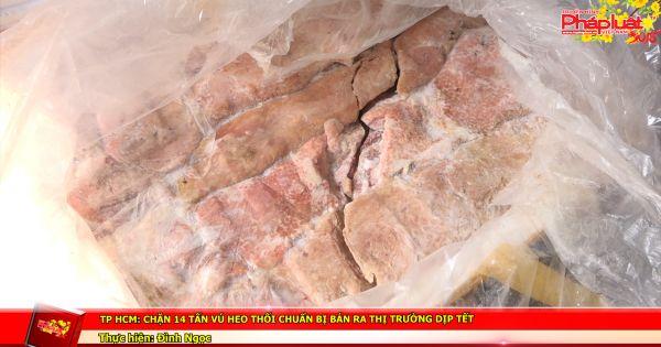 TP HCM: Chặn 14 tấn vú heo thối chuẩn bị bán ra thị trường dịp tết