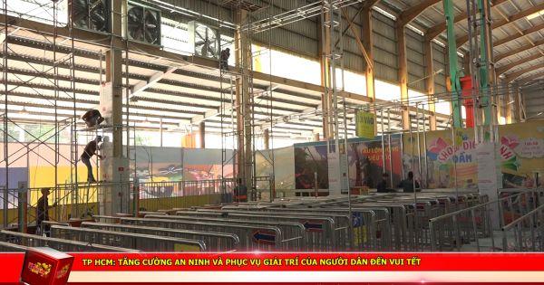 TP HCM: Tăng cường an ninh và phục vụ giải trí của người dân đến vui tết
