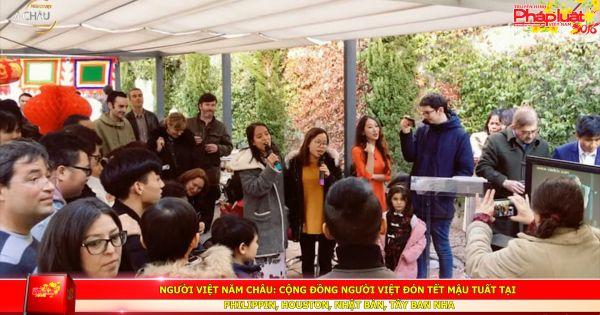 Người Việt Năm Châu: Cộng đồng người Việt đón tết Mậu Tuất tại Philippines, Houston, Nhật Bản, Tây Ban Nha