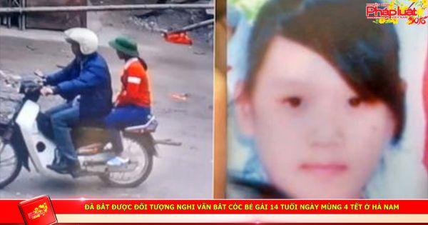 Đã bắt được đối tượng nghi vấn bắt cóc bé gái 14 tuổi ngày mùng 4 Tết ở Hà Nam