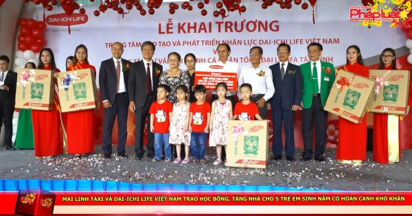 Mai Linh taxi và Dai-ichi Life Việt Nam trao học bổng, tặng nhà cho 5 trẻ em sinh năm có hoàn cảnh khó khăn