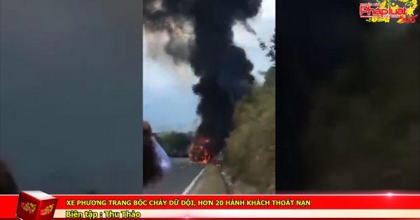 Xe Phương Trang bốc cháy dữ dội, hơn 20 hành khách thoát nạn