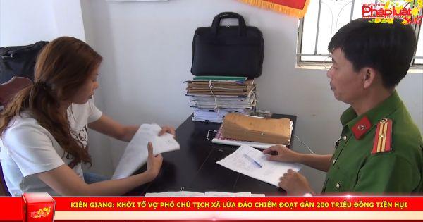 Kiên Giang: Khởi tố vợ Phó Chủ tịch xã lừa đảo chiếm đoạt gần 200 triệu đồng tiền hụi