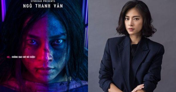 """""""Đả nữ"""" Ngô Thanh Vân trở lại với vai diễn hành động cuối cùng"""