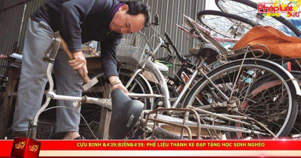 """Cựu binh """"biến"""" phế liệu thành xe đạp tặng học sinh nghèo"""