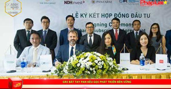 GRI bắt tay PAN kêu gọi phát triển bền vững