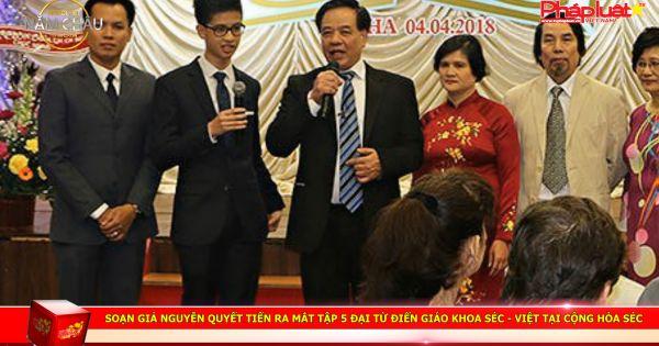 Soạn giả Nguyễn Quyết Tiến ra mắt Tập 5 Đại từ điển giáo khoa Séc - Việt tại Cộng hòa Séc