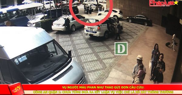 Vụ người mẫu Phan Như Thảo gửi đơn cầu cứu: Công an Quận 1 Chưa từng đưa ra kết luận vụ việc chỉ là xô xát thông thường