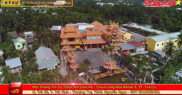 Ký sự di tích lịch sử Chùa Việt Nam: Tâm phật Chùa Long Hòa