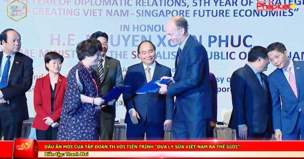 """Dấu ấn mới của Tập đoàn TH với tiến trình """"đưa ly sữa Việt Nam ra thế giới"""""""