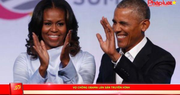 Vợ chồng Obama lấn sân truyền hình