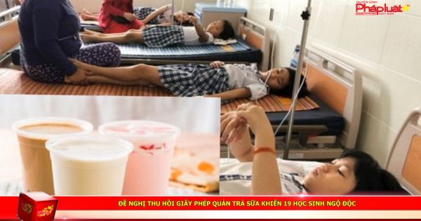 Đề nghị thu hồi giấy phép quán trà sữa khiến 19 học sinh ngộ độc