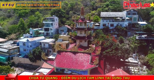 Chùa Từ Quang: Điểm du lịch tâm linh tại Vũng Tàu
