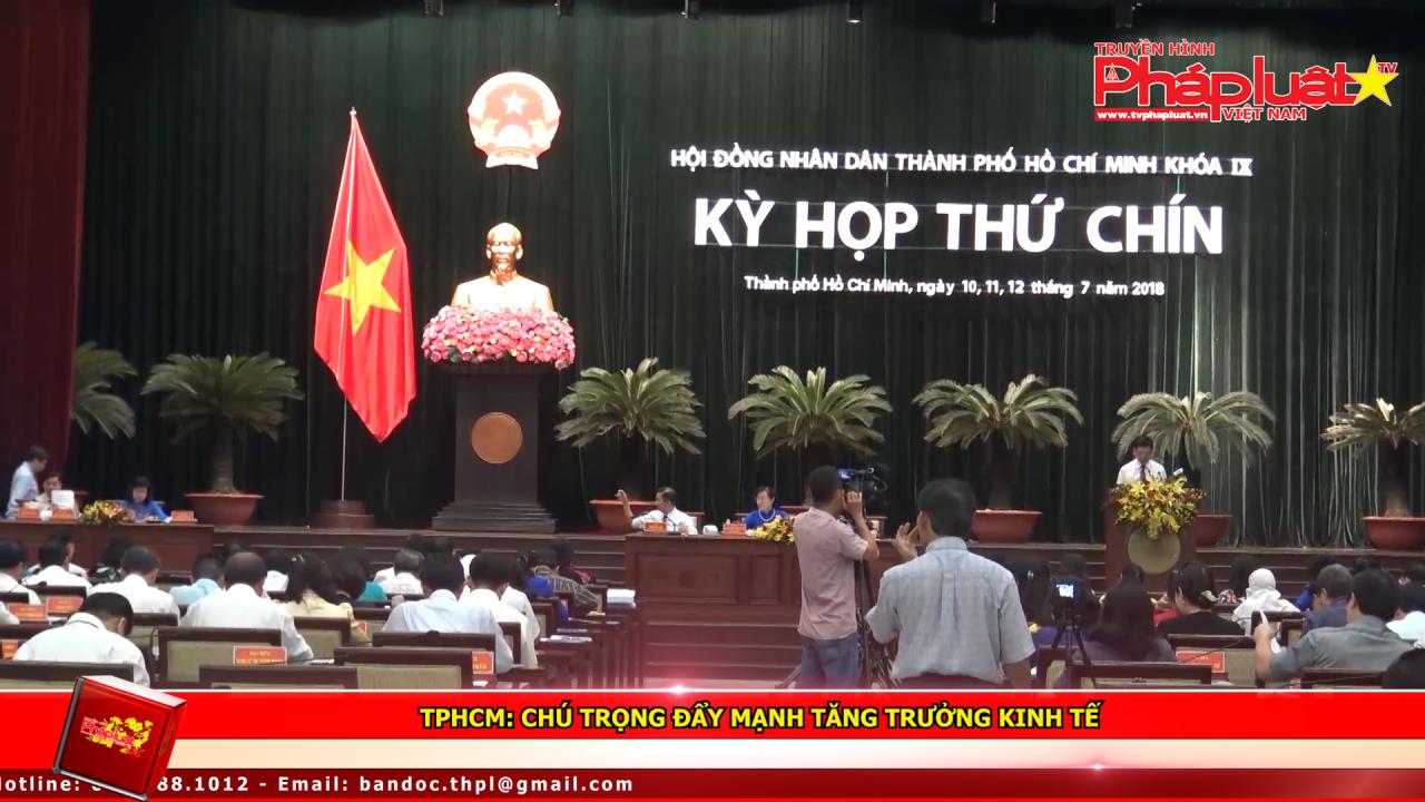 TPHCM: Chú trọng đẩy mạnh tăng trưởng kinh tế
