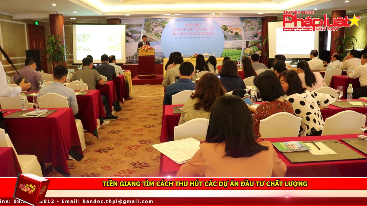Tiền Giang tìm cách thu hút các dự án đầu tư chất lượng