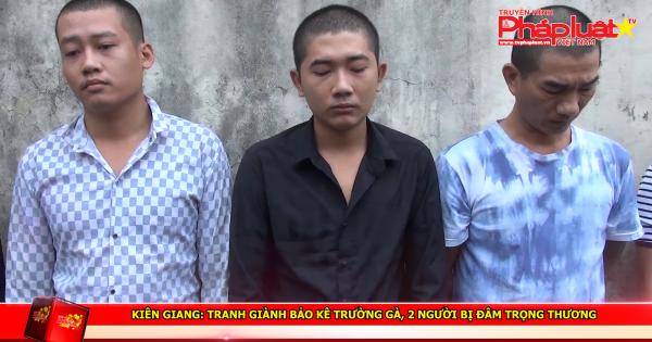 Kiên Giang: Tranh giành bảo kê trường gà, 2 người bị đâm trọng thương