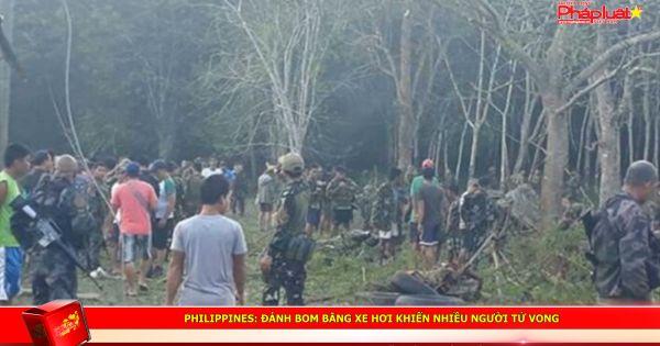 Philippines: Đánh bom bằng xe hơi khiến nhiều người tử vong