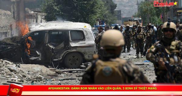 Afghanistan: Đánh bom nhằm vào liên quân, 3 binh sỹ thiệt mạng