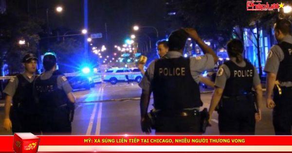 Mỹ: Xả súng liên tiếp tại Chicago, nhiều người thương vong
