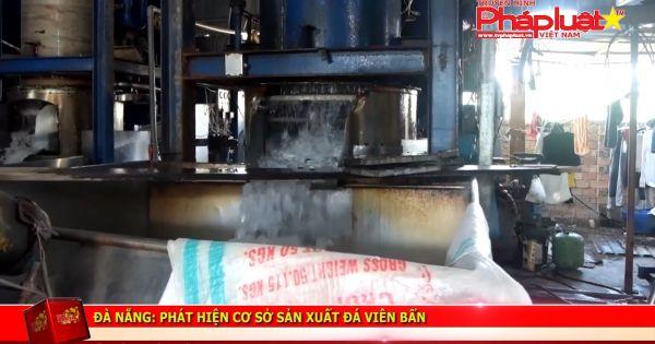 Đà Nẵng: Phát hiện cở sở sản xuất đá viên bẩn
