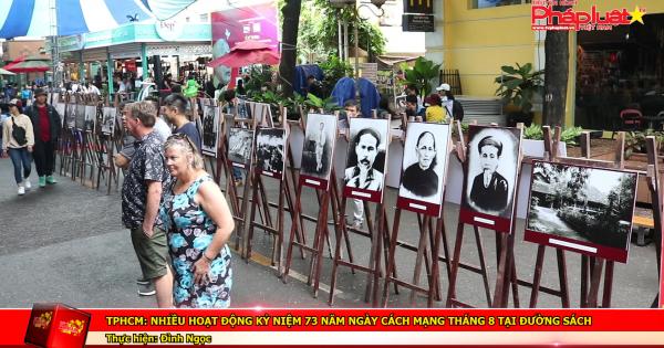 TP HCM: Nhiều hoạt động kỷ niệm 73 năm ngày cách mạng tháng 8 tại đường sách