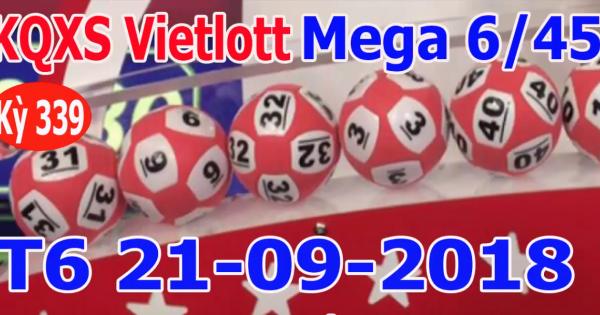 Mega 6 45 vietlott 21/9/2018– KQXS MEGA 645