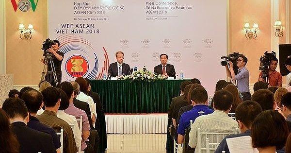 Tổng kết hội nghị WEF ASEAN 2018