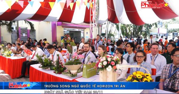 Trường song ngữ quốc tế Horizon tri ân ngày nhà giáo Việt Nam 20/11