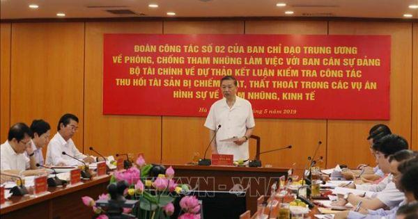 Đại tướng Tô Lâm yêu cầu quyết liệt thu hồi tài sản chiếm đoạt, thất thoát