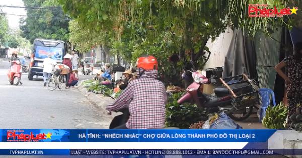 """Hà Tĩnh: """"Nhếch nhác"""" chợ giữa lòng thành phố đô thị loại 2"""