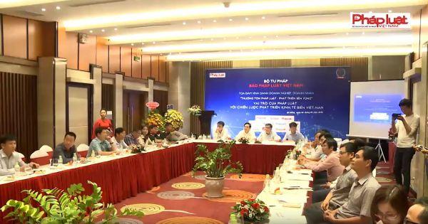Toạ đàm Vai trò của pháp luật với Chiến lược phát triển kinh tế biển Việt Nam