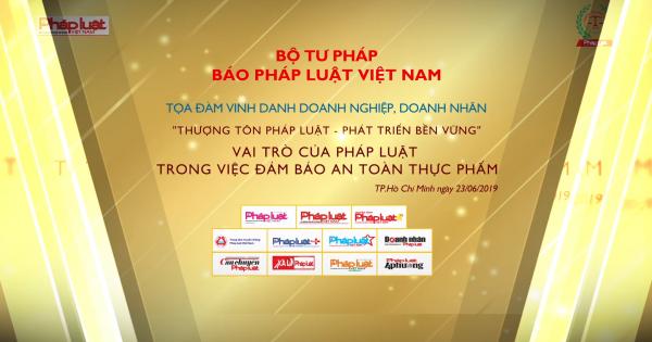 toa-dam-vinh-danh-doanh-nghiep-doanh-nhan-thuong-ton-phap-luat-vao-ngay-23062019