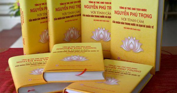 Ra mắt cuốn sách về Tổng bí thư, Chủ tịch nước Nguyễn Phú Trọng