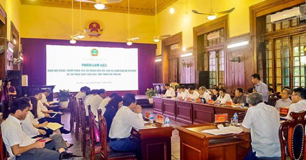 Đóng góp ý kiến vào Dự thảo Luật Hòa giải, đối thoại tại Tòa án