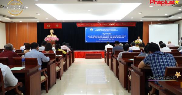 Hội nghị sơ kết công tác với người Việt Nam ở nước ngoài 6 tháng đầu năm