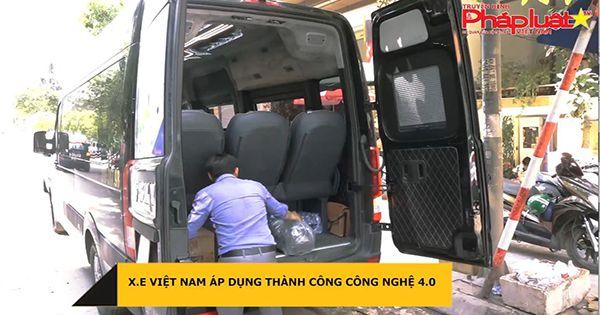 Công ty X.E Việt Nam áp dụng thành công công nghệ 4.0