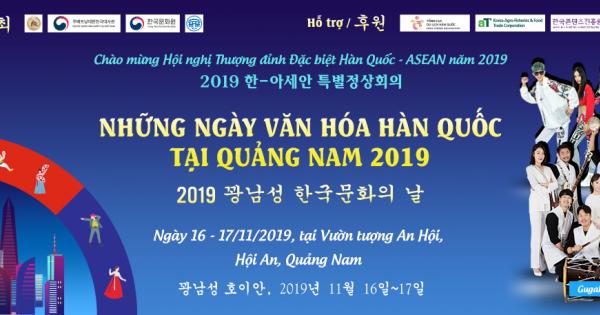 """""""Những ngày văn hóa Hàn Quốc tại Quảng Nam năm 2019"""""""